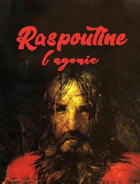 Raspoutine, l'agonie