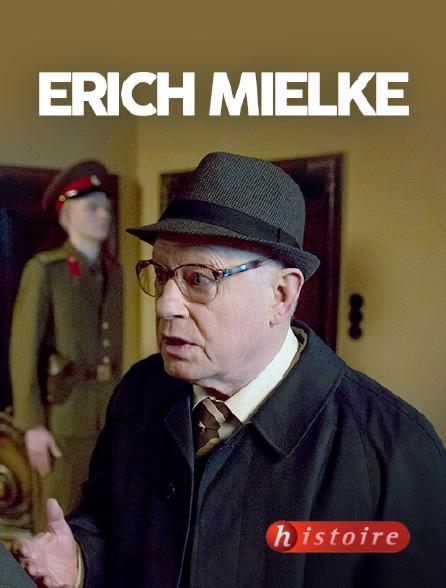 Histoire - Erich Mielke