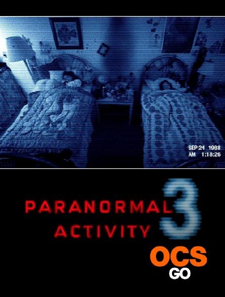 OCS Go - Paranormal Activity 3