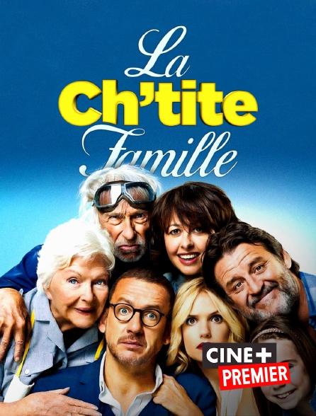 Ciné+ Premier - La Ch'tite famille