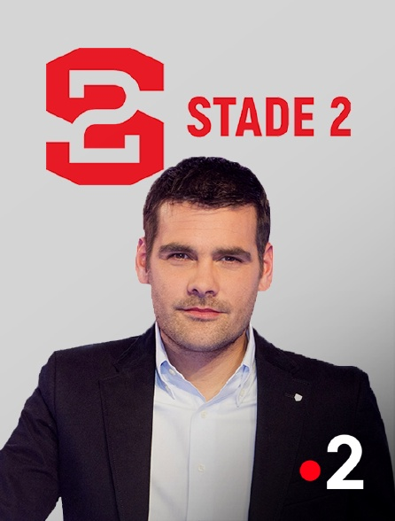 France 2 - Stade 2