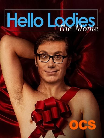 OCS - Hello Ladies : The Movie