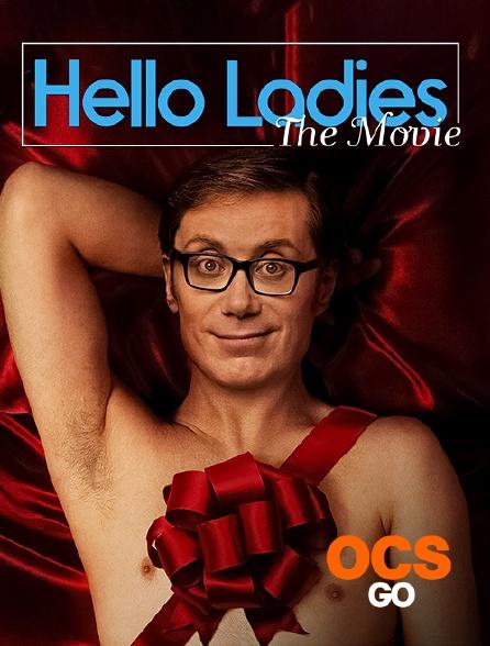 OCS Go - Hello Ladies : The Movie