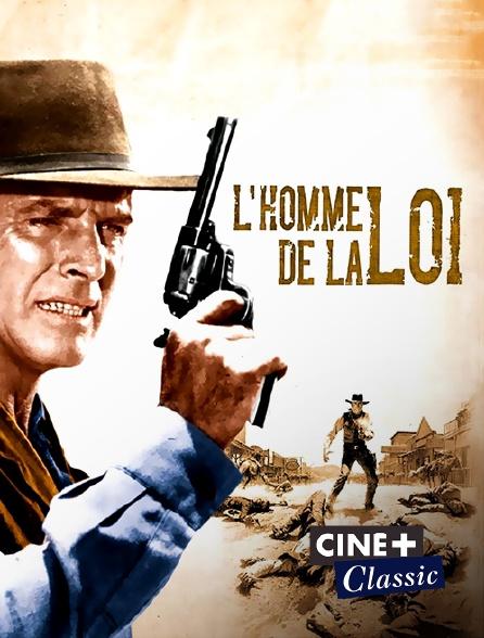 Ciné+ Classic - L'homme de la loi