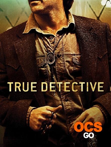 OCS Go - True Detective