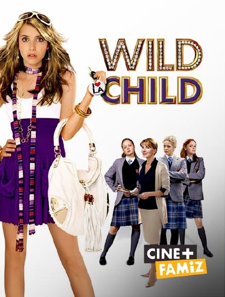 Ciné+ Famiz - Wild Child