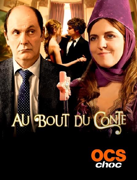 OCS Choc - Au bout du conte