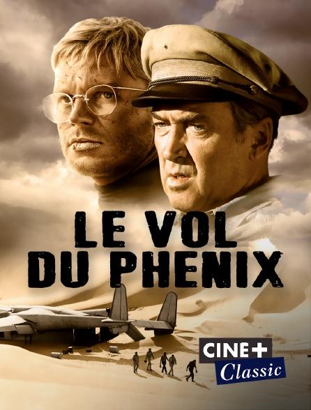 Ciné+ Classic - Le vol du Phénix