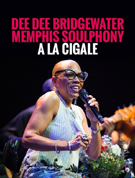 Dee Dee Bridgewater & Memphis Soulphony à la Cigale