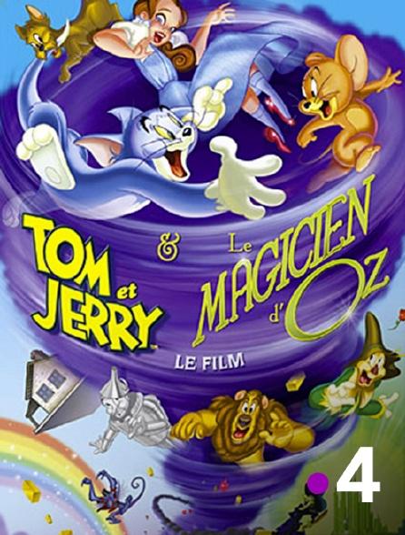 France 4 - Tom et Jerry et le magicien d'Oz
