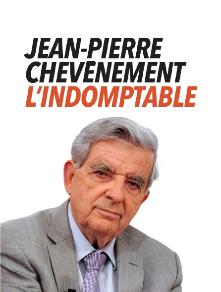 Jean-Pierre Chevènement, l'indomptable