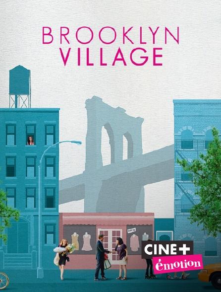 Ciné+ Emotion - Brooklyn Village