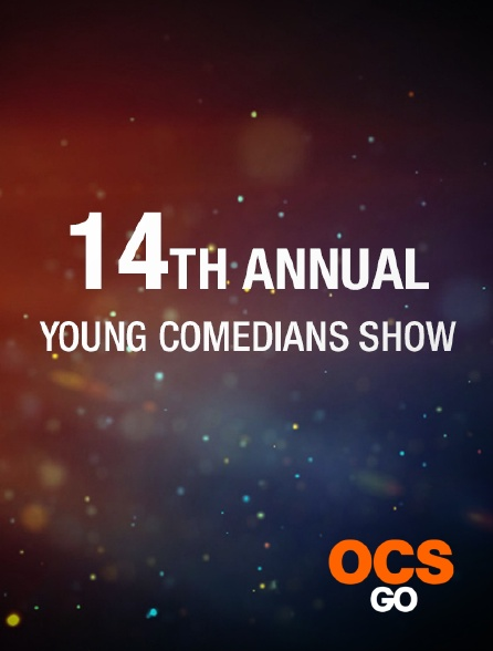 OCS Go - The 14th Annual Young Comedians Special