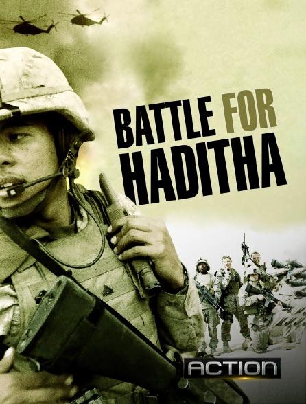 Action - Bataille pour Haditha