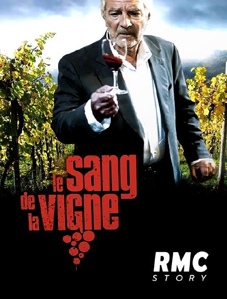 RMC Story - Le sang de la vigne