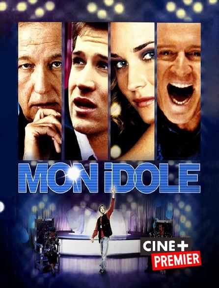 Ciné+ Premier - Mon idole