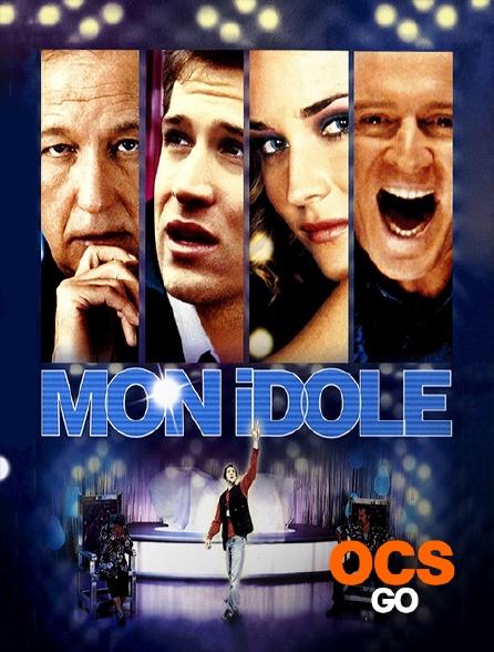 OCS Go - Mon idole