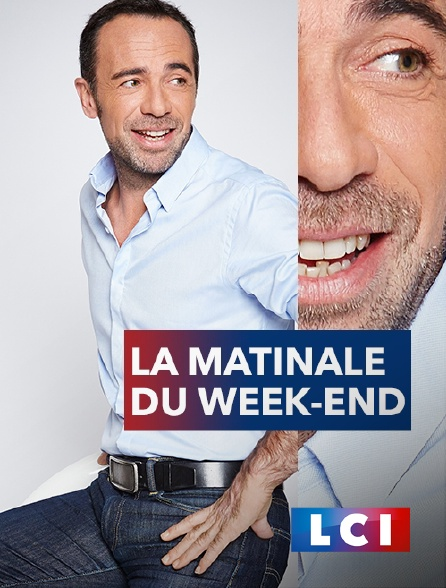 LCI - La matinale du week-end