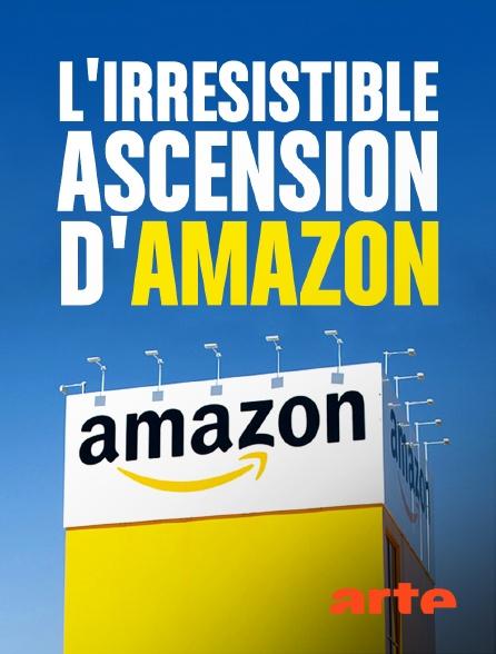 Arte - L'irrésistible ascension d'Amazon