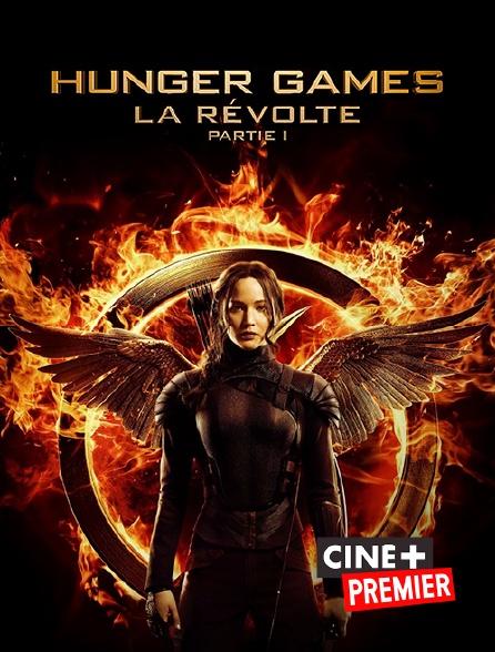 Ciné+ Premier - Hunger Games : la révolte, 1ère partie