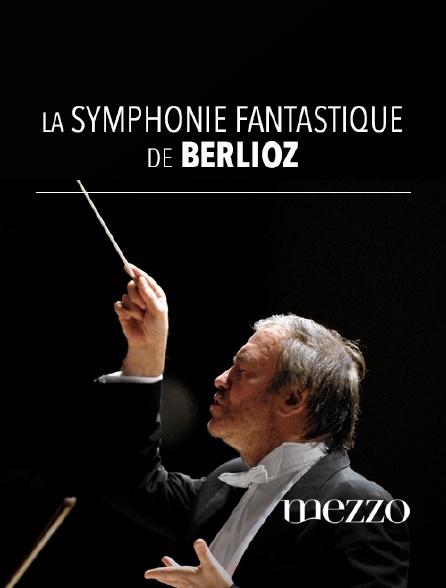 Mezzo - La Symphonie fantastique, de Berlioz