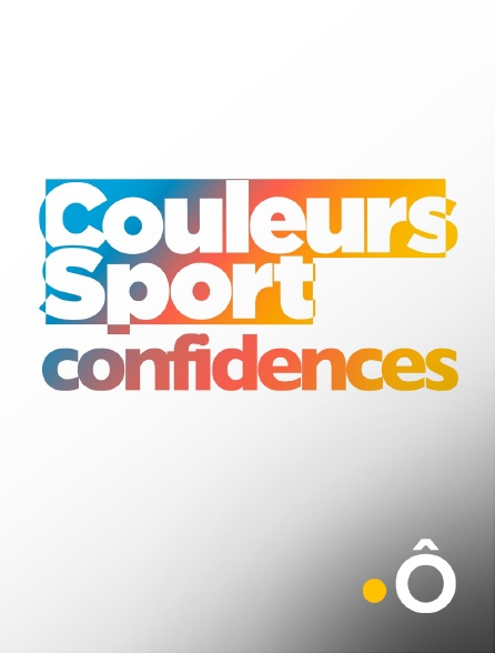 France Ô - Couleurs sport confidences