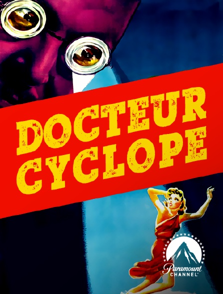 Paramount Channel - Docteur Cyclope