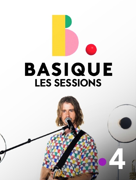 France 4 - Basique, les sessions