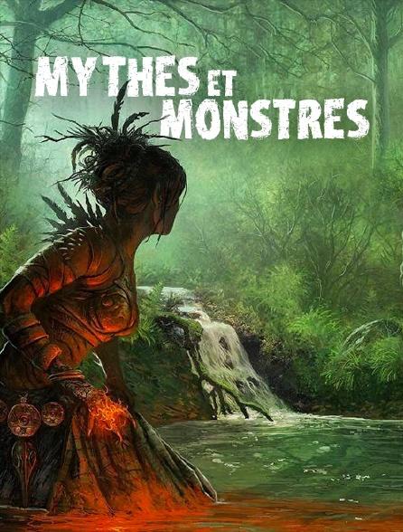 Mythes et monstres