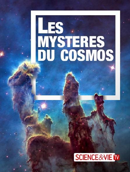 Science et Vie TV - Les mystères du cosmos