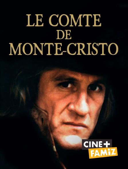 Ciné+ Famiz - Le comte de Monte-Cristo