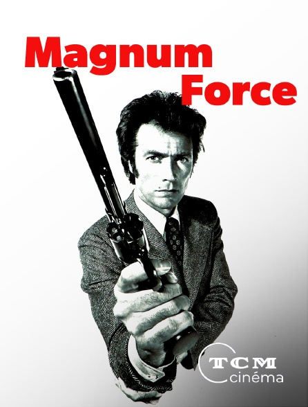 TCM Cinéma - Magnum Force