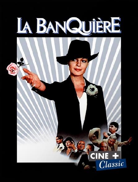Ciné+ Classic - La banquière