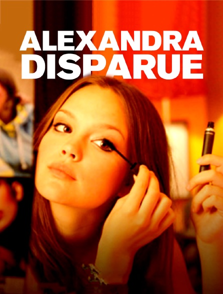 Alexandra : disparue