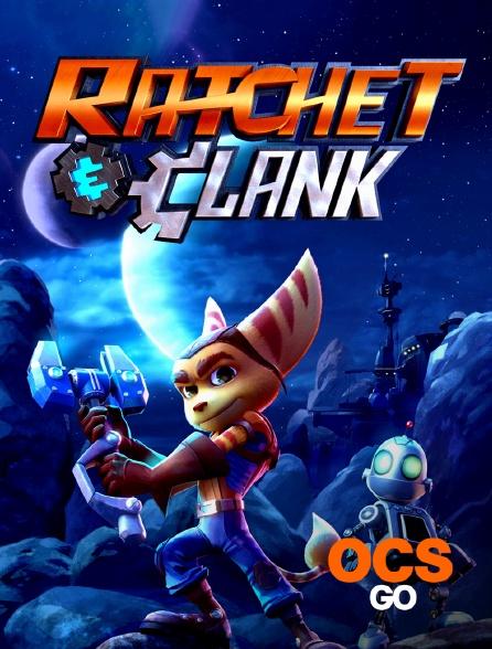 OCS Go - Ratchet et Clank