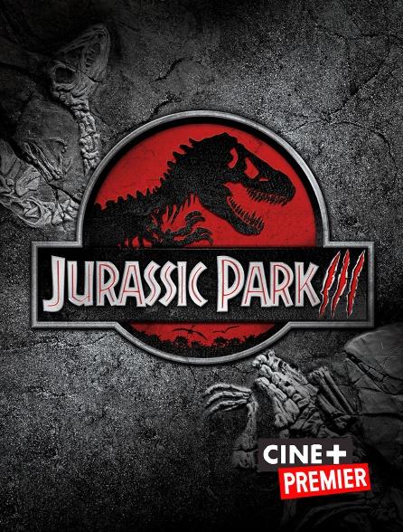 Ciné+ Premier - Jurassic Park III
