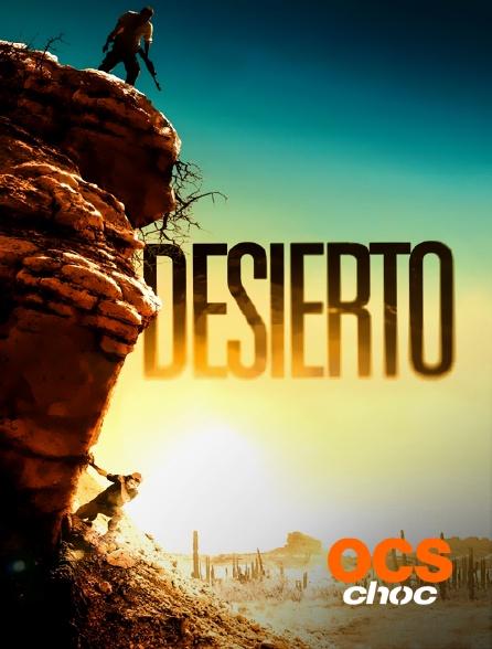 OCS Choc - Desierto