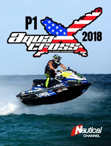 Nautical Channel - P1 USA 2018 Aquax en replay