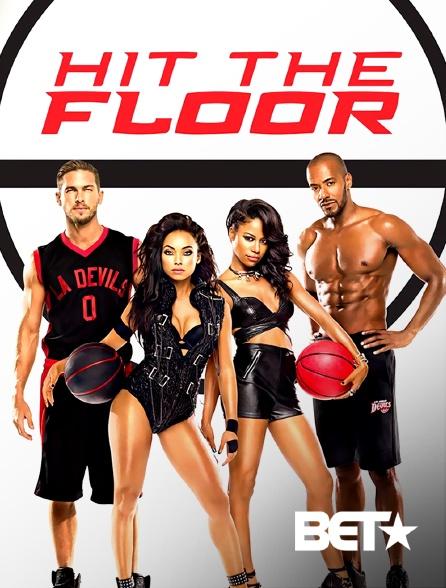 BET - Hit the Floor