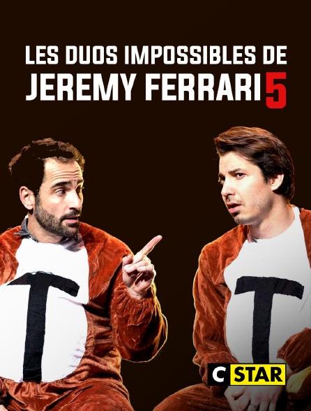 CSTAR - Les duos impossibles de Jérémy Ferrari 5