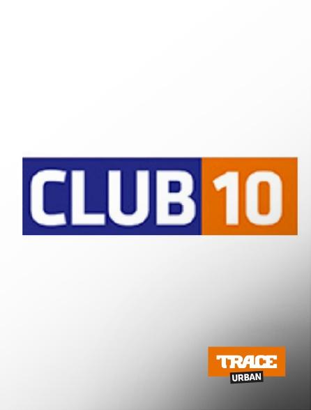 Trace Urban - Club 10