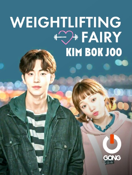GONG - Weightlifting Fairy Kim Bok Joo
