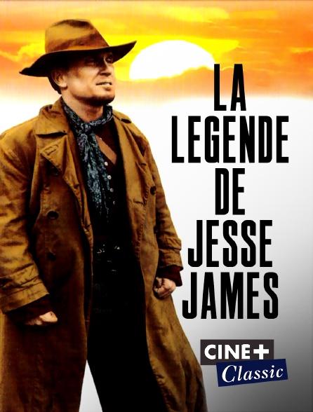 Ciné+ Classic - La légende de Jesse James