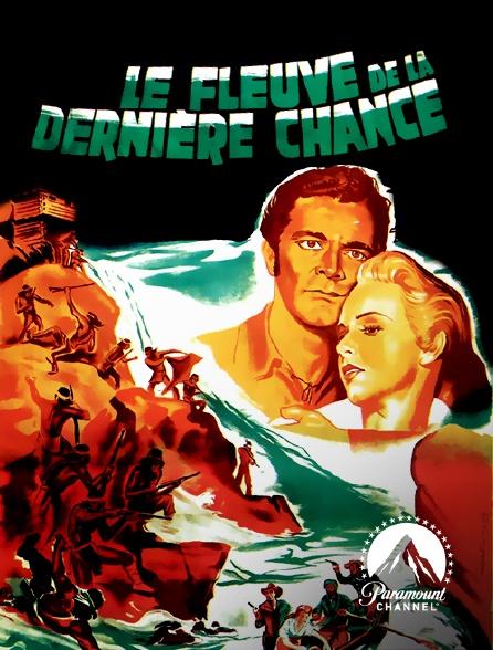 Paramount Channel - Le fleuve de la dernière chance