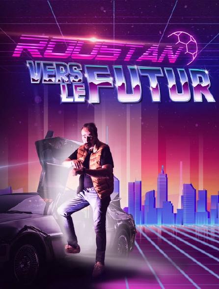 Roustan Vers Le Futur