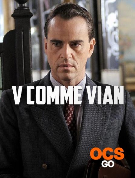 OCS Go - V comme Vian