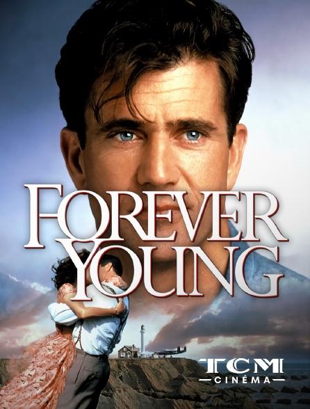 TCM Cinéma - Forever Young