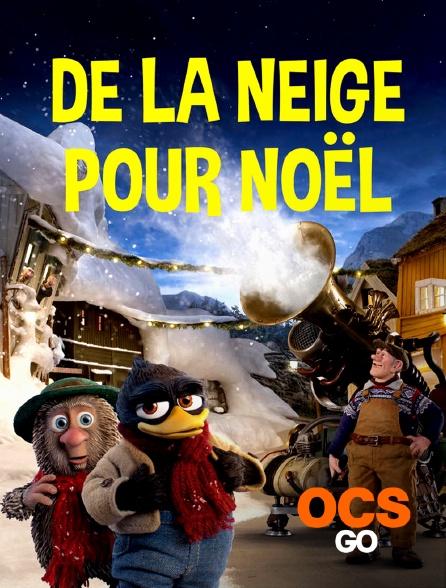 OCS Go - De la neige pour Noël
