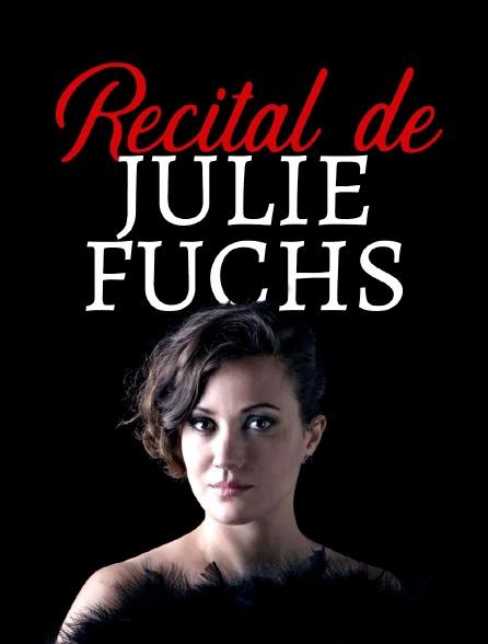 Récital de Julie Fuchs