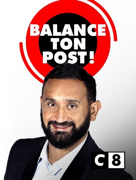 C8 - Balance ton post !